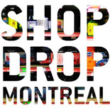 Shopdroppingmontreal_